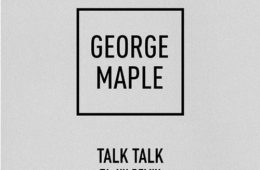 Artwork for George Maple Talk Talk (Ta-Ku Remix)