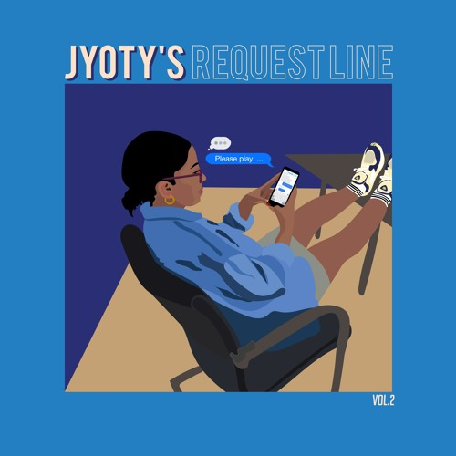 Jyoty's Request Line Mixtapes