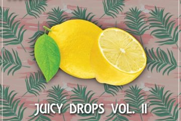 Lemon Drops Radio - Juicy Drops Vol. 2 Stream