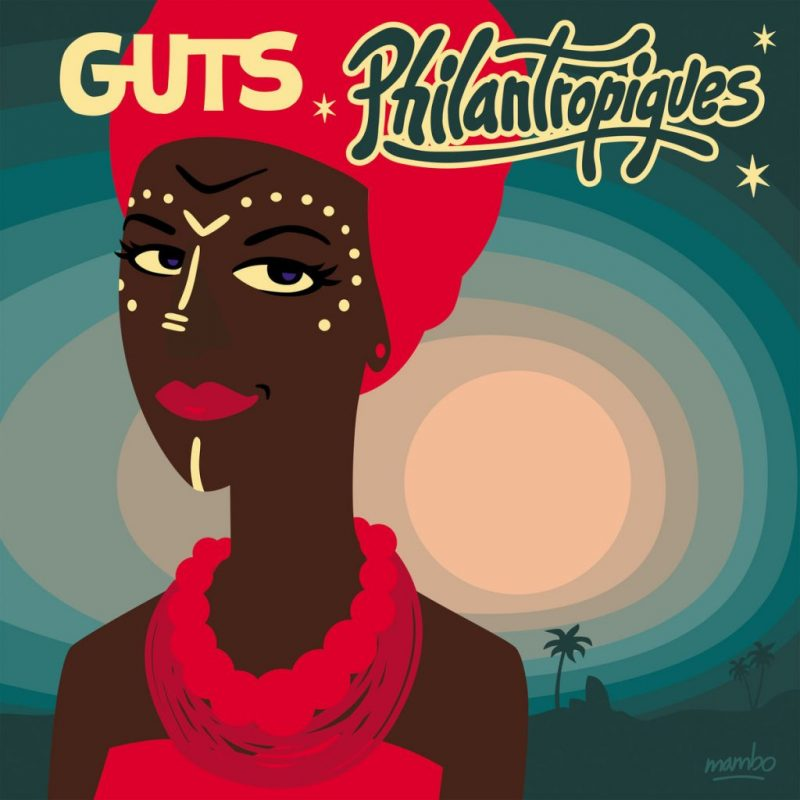 Guts - Philantropiques album stream