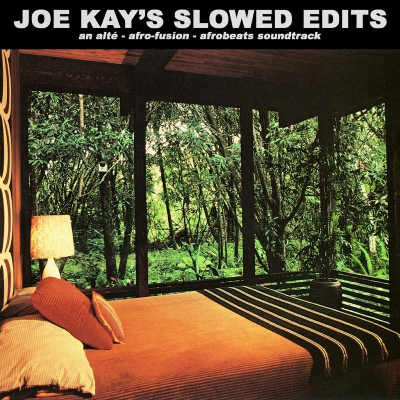Joe Kay - Slowed Edits Afrobeats Soundtrack Stream