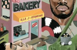 Illa J & Atamone The Bakery EP Stream