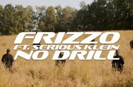 Frizzo feat. Serious Klein No Drill (Video)