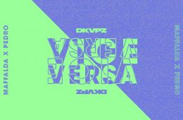 DKVPZ - Vice Versa (Remixes)