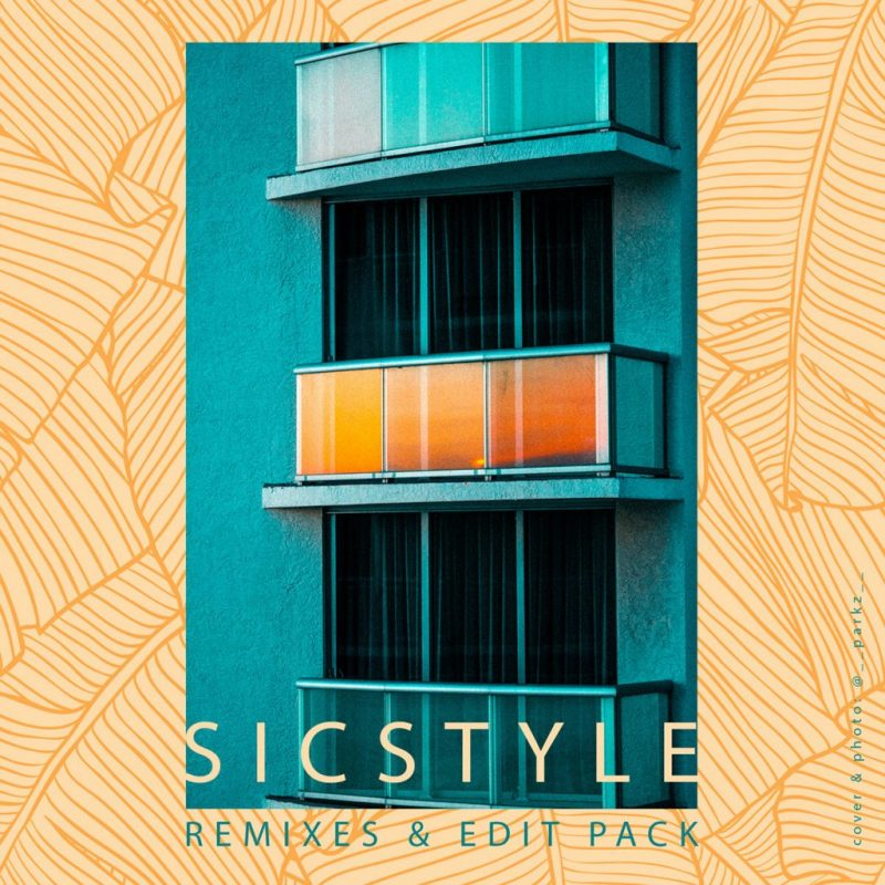 SicStyle - Remixes