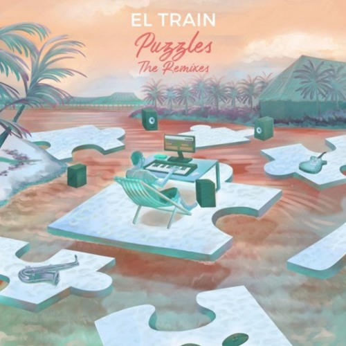 El. train - Puzzles - The Remixes