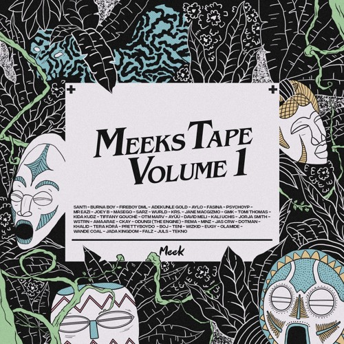 Meek presents Meeks Tape Vol.1