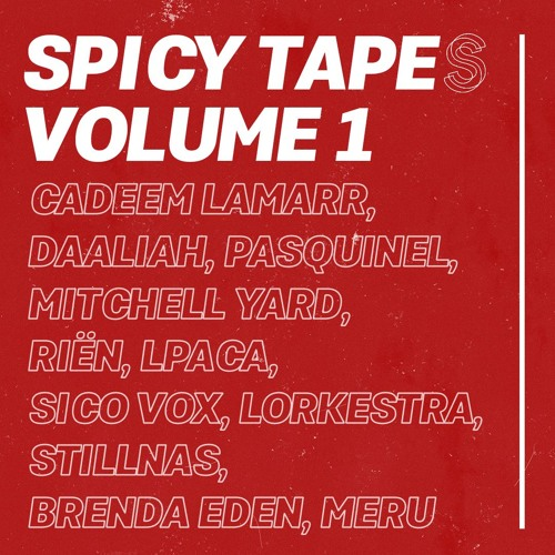 SaturdaySelects presents Spicy Tapes Vol. 1