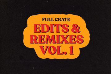 full crate edits & remixes 1