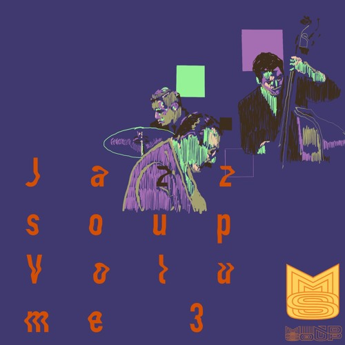 "Mindsoup serves a new batch of jazzy beats on ""Jazzsoup Vol. 3"""