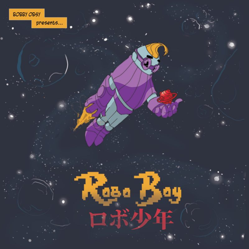 """Bobby Obsy delivers chill vibes on his latest EP """"Robo Boy"""""""