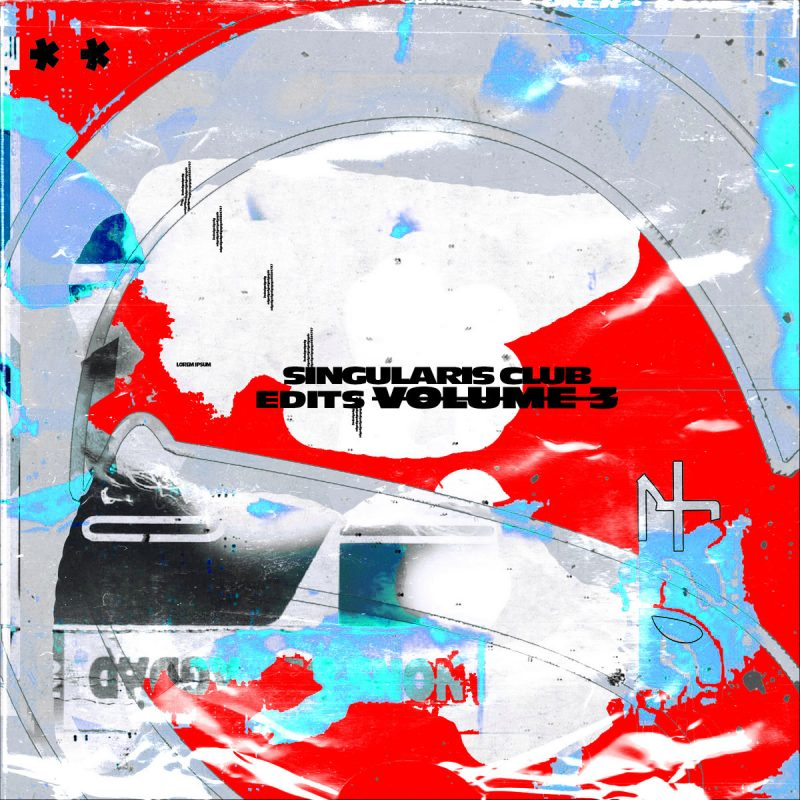 "Singularis unleashes another batch of remixes on ""Club edits Vol. 3"""