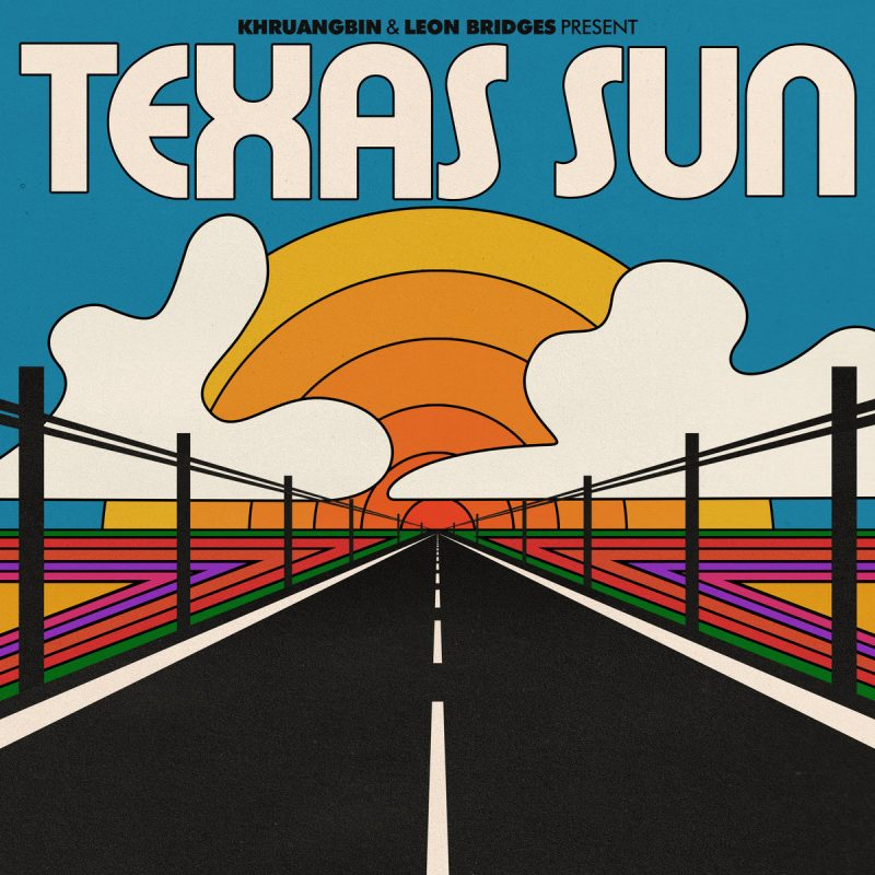"Khruangbin & Leon Bridges dropped their collaborative EP ""Texas Sun"""
