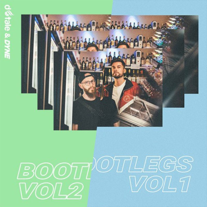 """DYNE and D-Tale teamed up for """"LEKKER Bootlegs Vol. 1 & 2"""""""