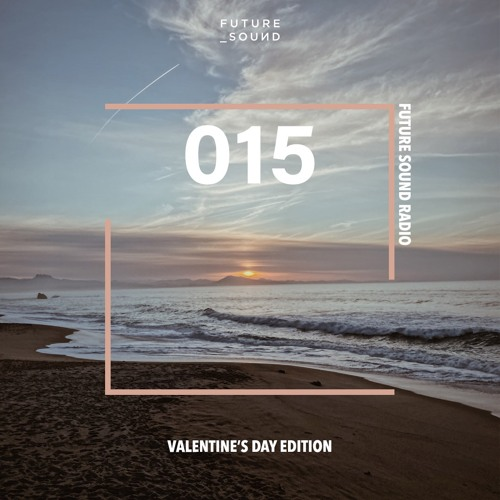 Future Sound Radio Valentines Day Edition