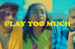 "Kyle Dion teams up with Umi & Duckwrth for collaborative tune ""Play Too Much"""