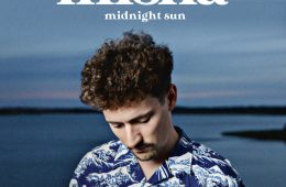"""Misha delivers early summer vibes with his new EP """"Midnight Sun"""""""