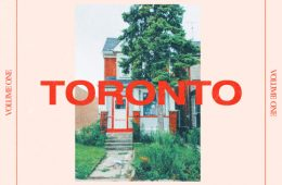 """New R&B supergroup Her Songs presents first EP """"Toronto (Vol. 1)"""""""