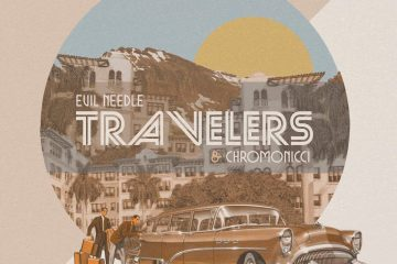 "Evil Needle & Chromonicci teamed up for ""Travellers"" EP"