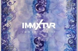 "IMMXTVR deliver feel-good vibes on their new EP ""Immixture, Pt. II"""
