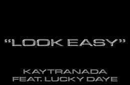 "Kaytranada teams up with Lucky Daye for new jam ""Look Easy"""