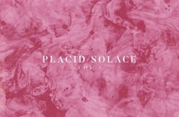 "Souletiquette shares new compilation ""Placid Solace"""