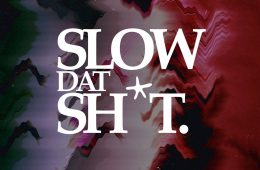 """SLOW DAT SH​*​T 2020"" Compilation (Free Download)"