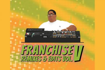 "Franchise dropped ""Remixes & Edits Vol. V"""
