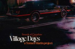 "Terrace Martin presents new EP ""Village Days"""