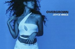 """Joyce Wrice drops highly anticipated debut album """"Overgrown"""""""