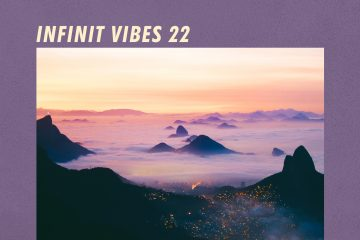 INFINIT VIBES 22 - A guest-mix by JUST BABIES