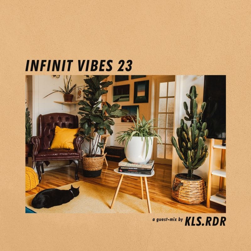 INFINIT VIBES 23 - A guest-mix by KLS.RDR