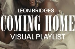 """Leon Bridges brings back his debut """"Coming Home"""" with new visuals"""